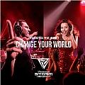 Change Your World(百威风暴电音节主题曲)