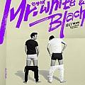 Mr.White&Mr.Black