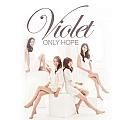 Violet专辑 Only Hope