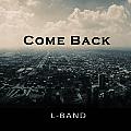 L乐队新专辑《Come Back》