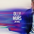 Olly Murs专辑 24 HRS (Deluxe)