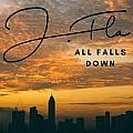 J.Fla专辑 All Falls Down